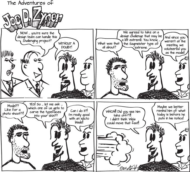 April fools Sagmeister extreme risk xacto comic HR whoosh